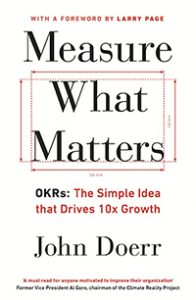 Measure What Matters book